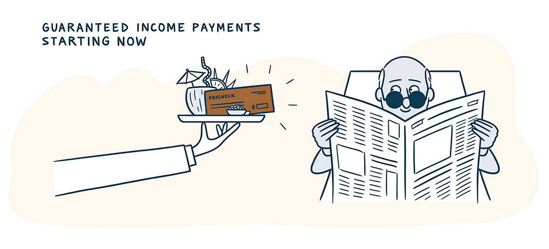 Guaranteed income payments starting now
